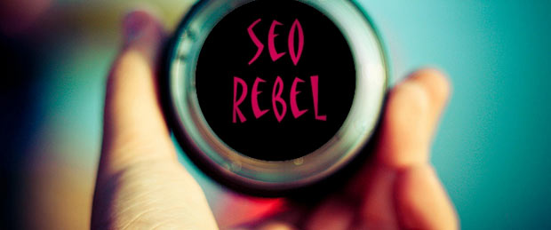 What the SEO Rebel can Teach You About Inbound Marketing